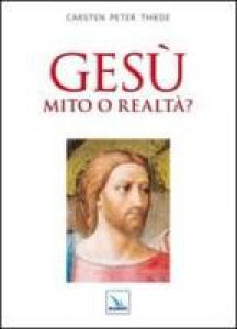 Copertina di 'Gesù mito o realtà?'