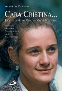 Copertina di 'Cara Cristina... La vita di Maria Cristina Cella Mocellin'