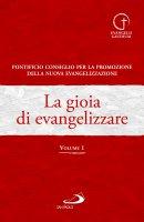 La gioia di evangelizzare - Pontificio Consiglio per la Promozione della Nuova Evangelizzazione