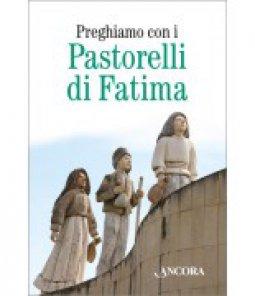 Copertina di 'Preghiamo con i pastorelli di Fatima'