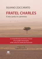 Charles de Foucauld - Silvano Zoccarato