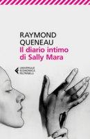 Il diario intimo di Sally Mara - Queneau Raymond