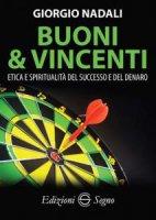 Buoni e vincenti - Giorgio Nadali