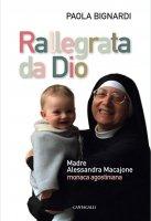 Rallegrata da Dio - Paola Bignardi