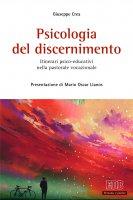Psicologia del discernimento - Crea Giuseppe