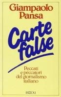 Carte false - Giampaolo Pansa