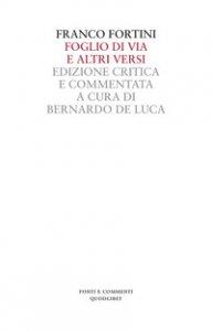 Copertina di 'Foglio di via e altri versi. Ediz. critica'