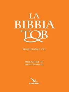 Copertina di 'La Bibbia Tob. Nuova traduzione Cei (ed. ril.)'