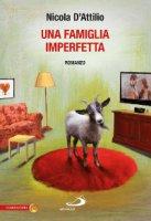 Una famiglia imperfetta - Nicola DAttilio