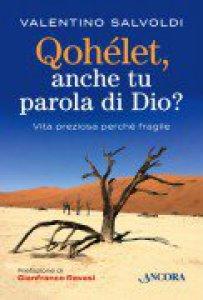 Copertina di 'Qohelet, anche tu parola di Dio?'