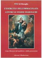 L'esercito dell'Immacolata contro le insidie diaboliche - Pino di Missaglia