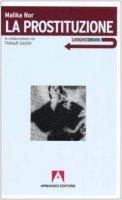 La prostituzione - Nor Malika, Gautier Thibault