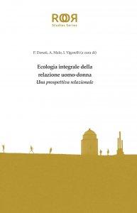 Copertina di 'Ecologia integrale della relazione uomo-donna'