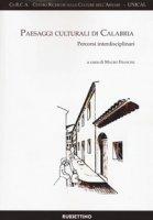 Paesaggi culturali di Calabria. Percorsi interdisciplinari
