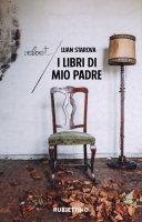 I libri di mio padre - Luan Starova