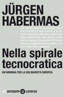 Nella spirale tecnocratica - Jürgen Habermas