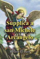 Supplica a san Michele arcangelo - Albert J. Hebert
