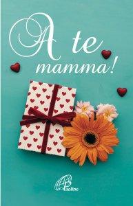 Copertina di 'A te mamma!'