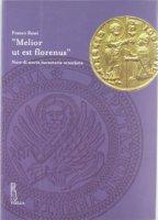 «Melior ut est florenus». Note di storia monetaria veneziana - Franco Rossi