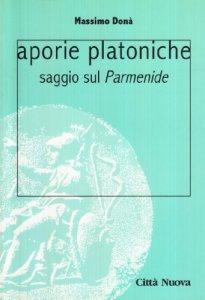 Copertina di 'Aporie platoniche. Saggio sul «Parmenide»'