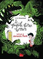 Le grandi storie horror. Sull'isola di Jurassic Park - Ionit Zilberman