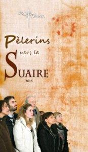 Copertina di 'Pèlerins vers le Suaire 2015.'