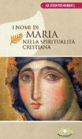 I nomi di Maria nella spiritualità cristiana