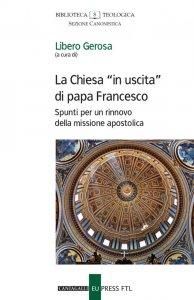 """Copertina di 'Chiesa """"in uscita"""" di papa Francesco. Spunti per un rinnovo della missione apostolica. (La)'"""