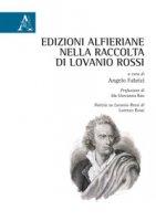 Edizioni alfieriane nella raccolta di Lovanio Rossi