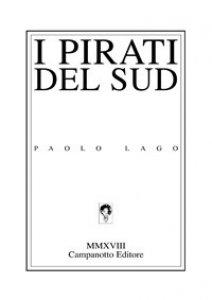 Copertina di 'I pirati del sud'