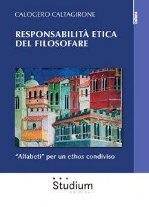 Copertina di 'Responsabilità etica del filosofare'