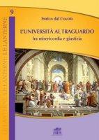 L'università al traguardo - Enrico Dal Covolo