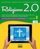 Religione 2.0. Testo per l'insegnamento della religione cattolica nella scuola secondaria di primo grado - Sergio Bocchini, Pierluigi Cabri, Paolo Masini, Luca Paolini