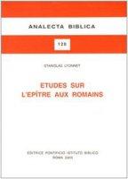 Études sur l'Épitre aux romains - Lyonnet Stanislas