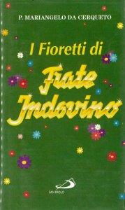 Copertina di 'I fioretti di frate Indovino'
