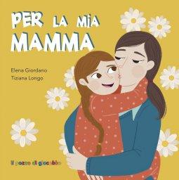 Copertina di 'Per la mia mamma'