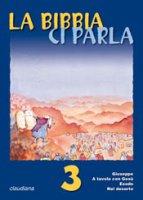 La Bibbia ci parla (11-13 anni) - AA.VV.