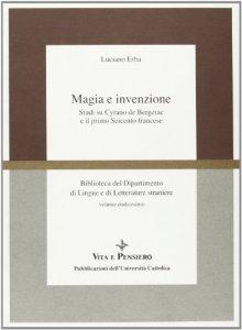 Copertina di 'Magia e invenzione. Studi su Cyrano de Bergerac e il primo Seicento francese'