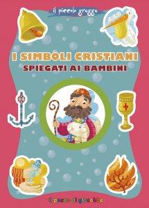 Copertina di 'I simboli cristiani spiegati ai bambini'