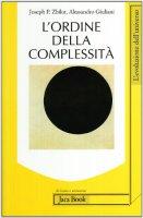 L'ordine della complessità - Giuliani Alessandro,  Zbilut Joseph Peter