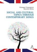Social and Cultural Topics through Contemporary Songs - Cinquegrana Giuseppe, Mellea Marcella