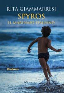 Copertina di 'Spyros. Il marinaio italiano'