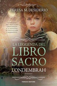 Copertina di 'La leggenda del libro sacro. L'Ondembrah'