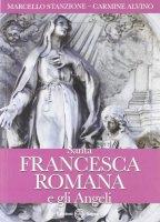 Santa Francesca Romana e gli angeli - Marcello Stanzione, Carmine Alvino