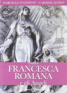 Copertina di 'Santa Francesca Romana e gli angeli'