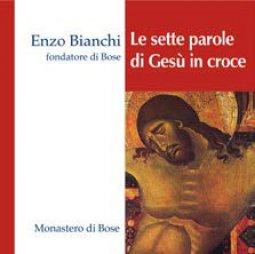 Copertina di 'Le sette, ultime parole pronunciate da Gesù. CD'