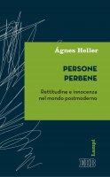 Persone perbene - Ágnes Heller