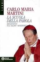 La scuola della Parola - Carlo Maria Martini