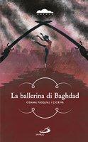 La ballerina di Baghdad - Gemma Pasqual i Escrivà