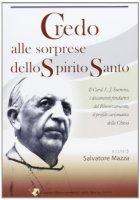 Credo alle sorprese dello Spirito Santo - Salvatore Mazza